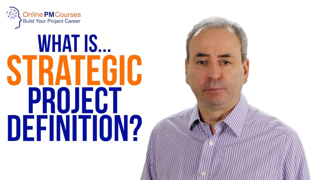 What is Strategic Project Definition?