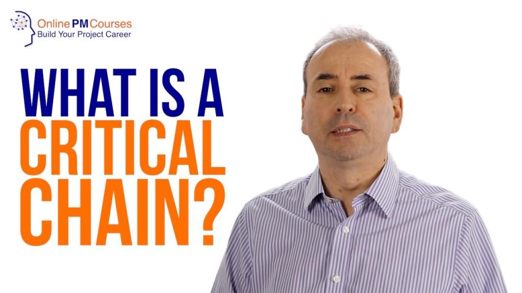 What is a Critical Chain?