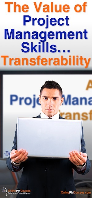 The Value of Project Management Skills - Transferability