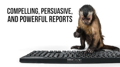 Compelling, Persuasive, and Powerful Reports