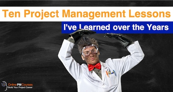 Ten Project Management Lessons