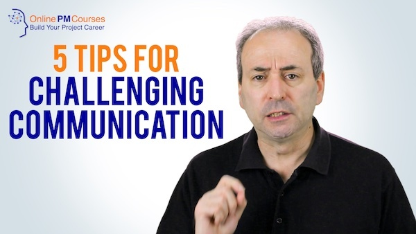 Challenging Communication Tips for Better Project Communication | Video