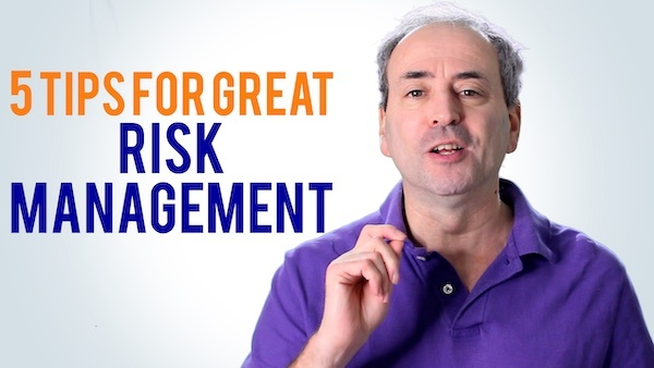 Risk Management - 5 Tips to do it right | Video