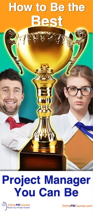 How to Be the Best Project Manager You Can Be