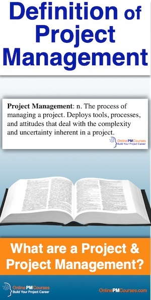 The Definition of Project Management: What are a Project and Project Management?