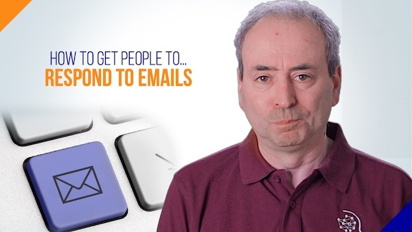 Increase your email responses: How to get people to respond to your emails