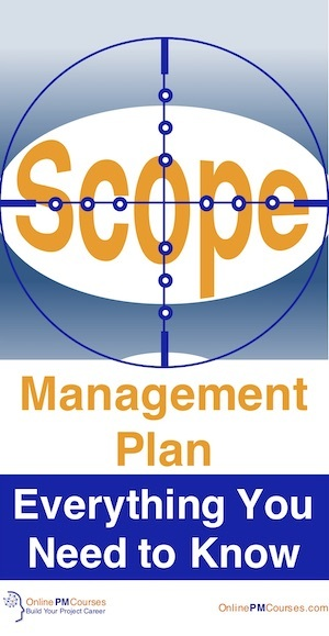 Scope Management Plan - Everything you Need to Know