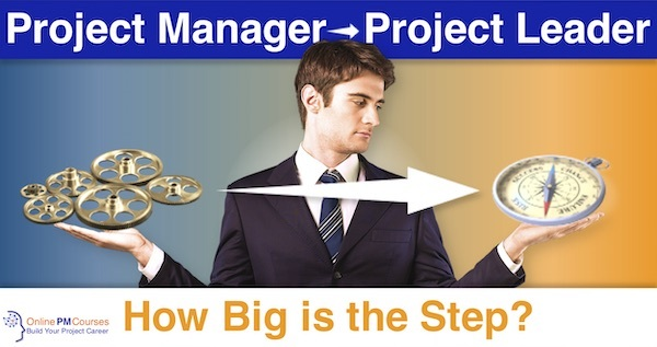 Project Manager to Project Leader - How Big is the Step?
