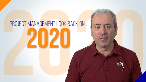 Project Management Look Back on 2020 | Video