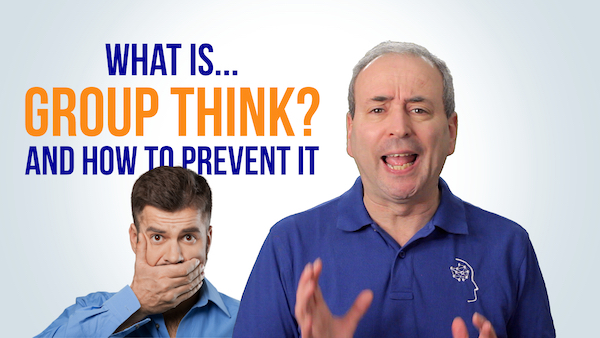 What is Group Think? ...and How to Prevent it | Video