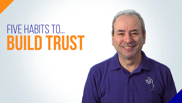 Trusted Project Manager: 5 Habits to Build Trust | Video