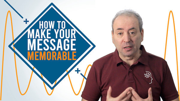 How to Make Your Message Memorable | Video