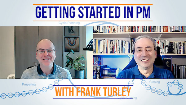 Getting Started in Project Management - with Frank Turley | Video