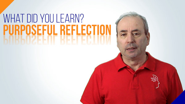 What Did You Learn Purposeful Reflection | Video