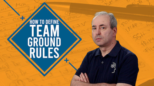 How to Define Team Ground Rules | Video