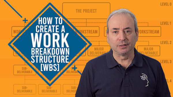 How to Create a Work Breakdown Structure: A WBS Masterclass | Video