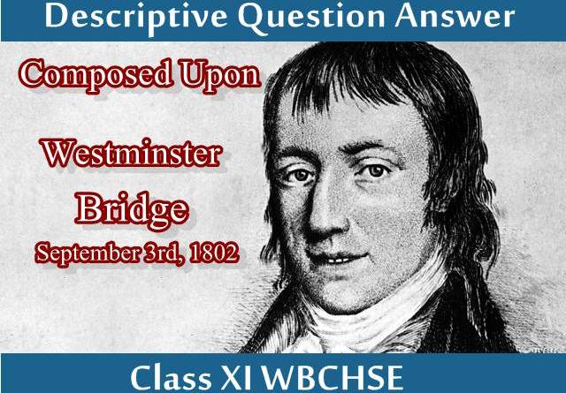 descriptive-question-answer-from-composed-upon-westminster-bridge
