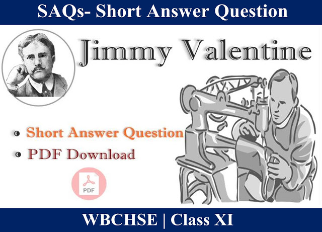 Jimmy Valentine SAQs  |  Short Question Answer from Jimmy Valenine  |   Free PDF Download