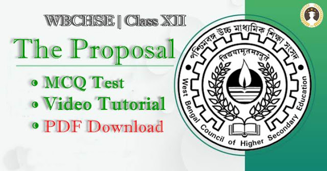 MCQ Test   |  The Proposal Multiple Choice Question  | Video Tutorial   | PDF Download