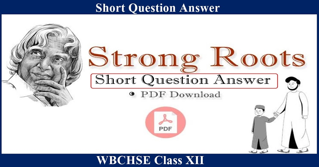 Strong Roots — Short Questions Answers | pdf Download