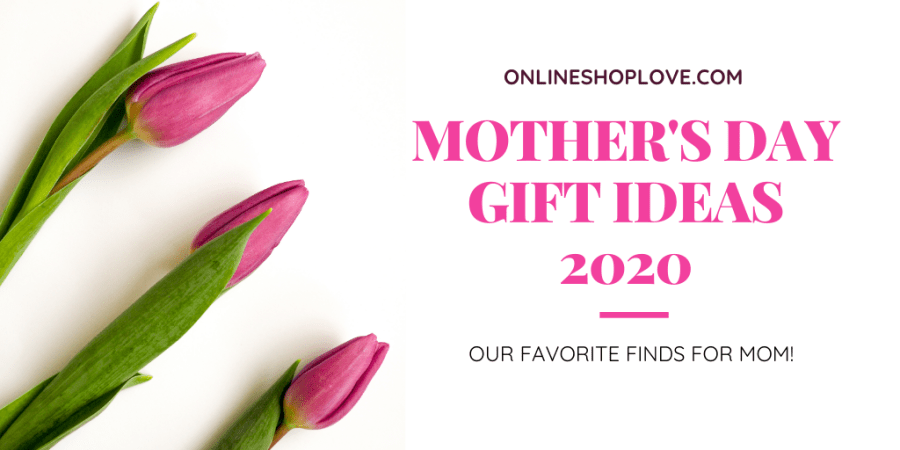 awesome gifts for mom for mothers day gift ideas 2020