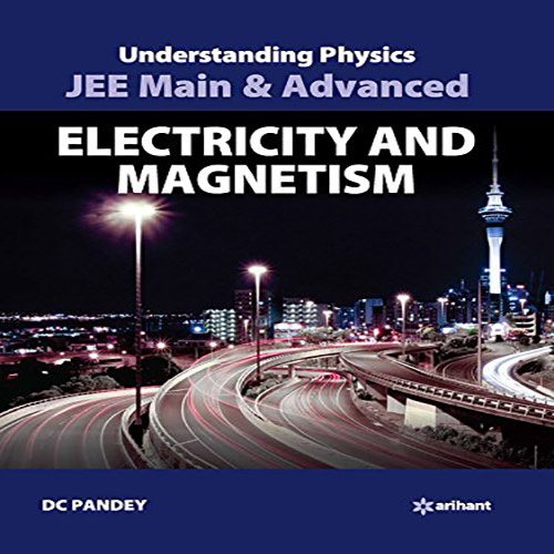 Physics DC Pandey Electricity and Magnetism (Solved Examples) for JEE Mains  and Advanced Exam (in PDF) - Online Store and Services