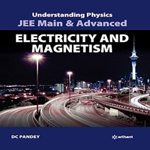 Physics DC Pandey Electricity and Magnetism (Solved Examples) for JEE Mains and Advanced Exam (in PDF)