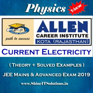 Current Electricity - Physics Allen Kota Study Material for JEE Mains and Advanced Exam (in PDF)