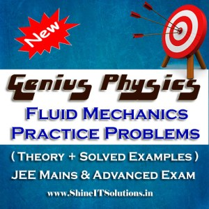 Fluid Mechanics Practice Problems - Physics Genius Study Material for JEE Mains and Advanced Examination (PDF)