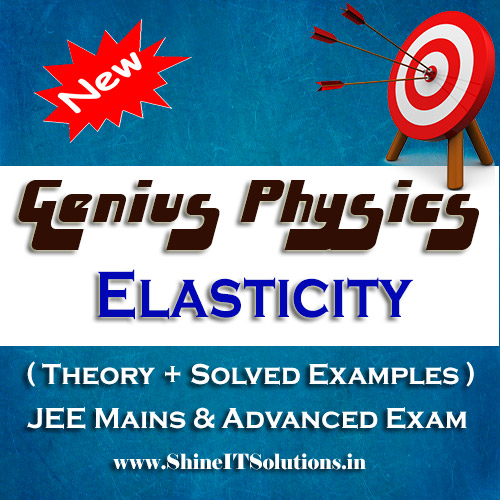 Elasticity - Physics Genius Study Material for JEE Mains and Advanced Examination (PDF)