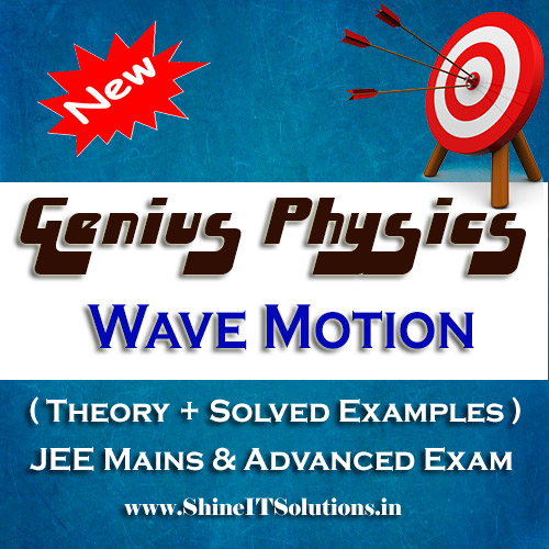 Wave Motion - Physics Genius Study Material for JEE Mains and Advanced Examination (PDF)
