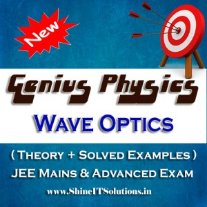 Wave Optics - Physics Genius Study Material for JEE Mains and Advanced Examination (PDF)