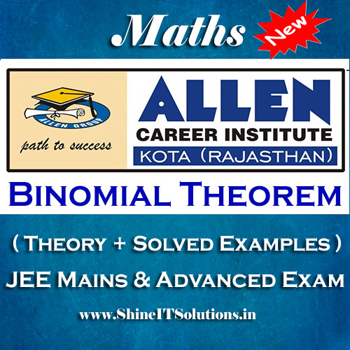 Binomial Theorem - Mathematics Allen Kota Study Material for JEE Mains and Advanced Examination (in PDF)