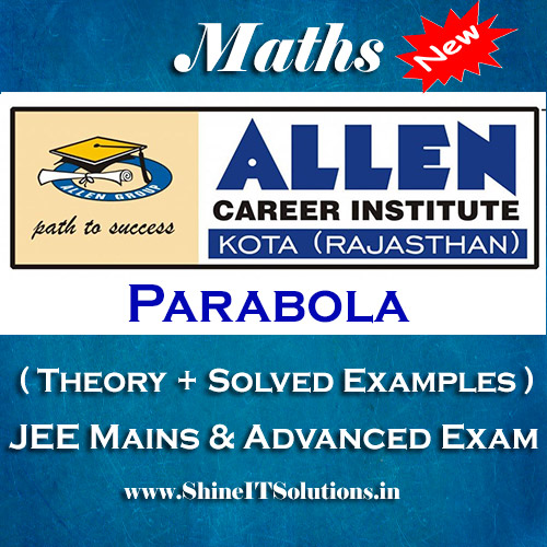 Parabola - Mathematics Allen Kota Study Material for JEE Mains and Advanced Examination (in PDF)