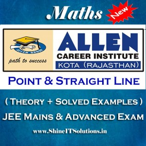 Point and Straight Line - Mathematics Allen Kota Study Material for JEE Mains and Advanced Examination (in PDF)