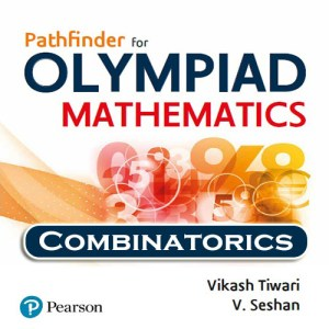 Chapter 7 - Combinatorics - Pathfinder for Olympiad Mathematics Study Material Specially for JEE Mains and Advanced Examination (in PDF)
