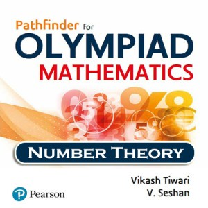 Chapter 6 - Number Theory - Pathfinder for Olympiad Mathematics Study Material Specially for JEE Mains and Advanced Examination (in PDF)