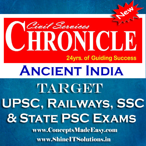 Ancient India - Chronicle IAS Academy Study Material for UPSC Railways SSC and State PSC Examination (in PDF)