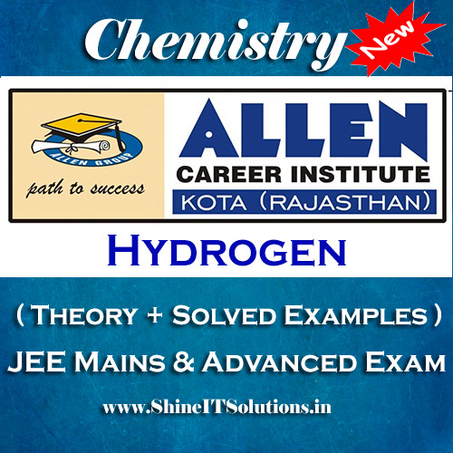 Hydrogen - Chemistry Allen Kota Study Material for JEE Mains and Advanced Examination (in PDF)