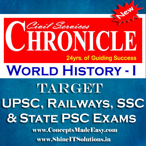 World History (Part-I) - Chronicle IAS Academy Study Material for UPSC Railways SSC and State PSC Examination (in PDF)