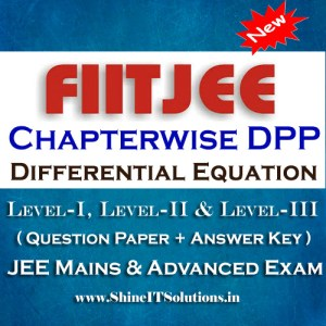 Differential Equation - FIITJEE Chapterwise DPP Level-I, Level-II and Level-III (Question Paper + Answer Key) for JEE Mains and Advanced Examination in PDF