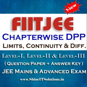 Limits, Continuity and Differentiation - FIITJEE Chapterwise DPP Level-I, Level-II and Level-III (Question Paper + Answer Key) for JEE Mains and Advanced Examination in PDF