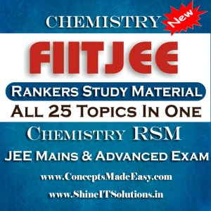 All 25 Topics In One - FIITJEE Chemistry Rankers Study Material (RSM) for JEE Mains and Advanced Examination in PDF