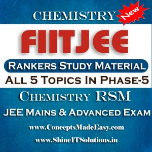 All 5 Topics In Phase-5 - FIITJEE Chemistry Rankers Study Material (RSM) for JEE Mains and Advanced Examination in PDF