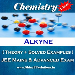Alkyne - Chemistry Best Kota Study Material for JEE Mains and Advanced Examination (in PDF)