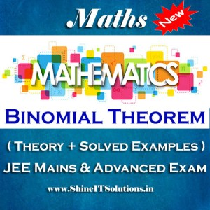 Binomial Theorem - Mathematics Best Kota Study Material for JEE Mains and Advanced Examination (in PDF)