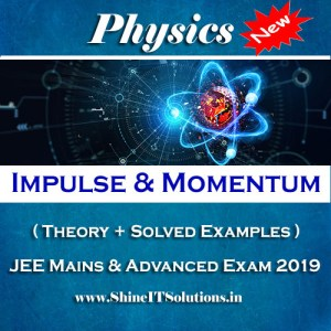 Impulse and Momentum - Physics Best Kota Study Material for JEE Mains and Advanced Exam (in PDF)