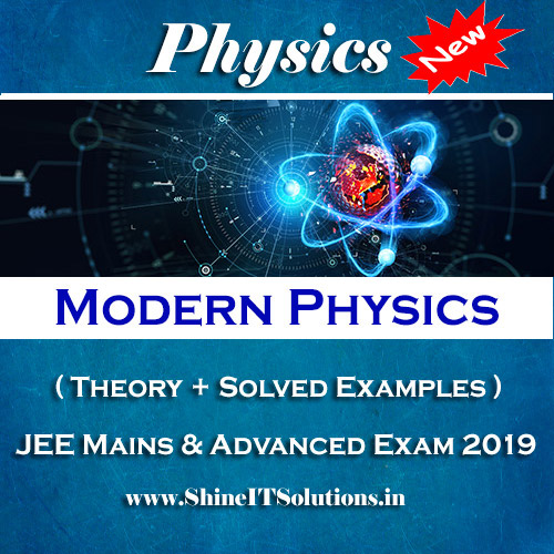 Modern Physics - Physics Best Kota Study Material for JEE Mains and Advanced Exam (in PDF)