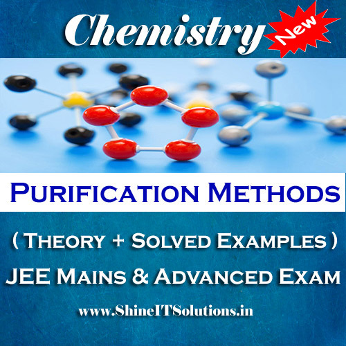 Purification Methods - Chemistry Best Kota Study Material for JEE Mains and Advanced Examination (in PDF)