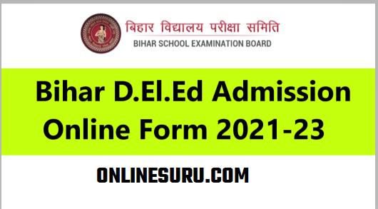 Bihar D.El.Ed Admission Online Form 2021-23